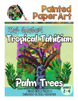 Art History Lessons: Paul Gauguin's Tropical Tahitian Palm Trees