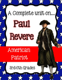 Paul Revere - An American Patriot (A Complete Unit for 3rd-6th grades)