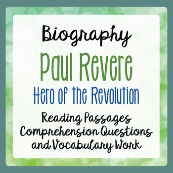 Paul Revere American Revolution Biography Informational Texts Activities