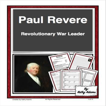 Paul Revere and the American Revolution Research and Informative Writing