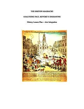 Paul Revere's Engraving of Boston Massacre (Analyzing)