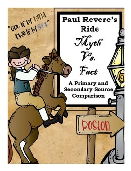 Paul Revere's Ride Myth vs. Fact Primary and Secondary Source Comparison