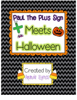 Paul the Plus Sign Meets Halloween