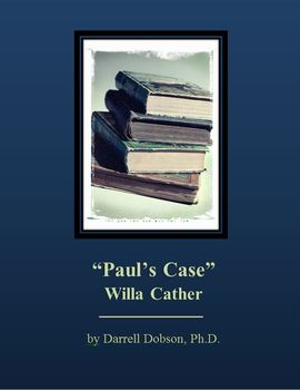 """""""Paul's Case"""" by Willa Cather Short Story"""