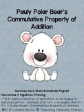 Pauly Polar Bear's Common Core Commutative Property of Addition Center