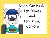 Pauly Race Car Ten Frames and Ten Frame Center