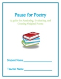 Pause for Poetry- A Guide for Analyzing, Evaluating, and C