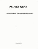 Pauvre Anne - Questions for the Blaine Ray Reader