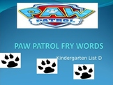 Paw Patrol FRY (Sight) Words Kindergarten List D Game
