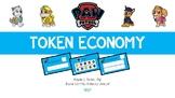 Paw Patrol Token Economy