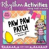 Paw Paw Patch Prepare & Present Rhythm - Sixteenth Notes