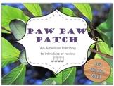 Paw Paw Patch - sixteenth notes (takadimi/tiritiri)