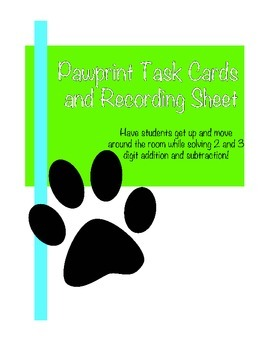 Paw Print 2 and 3 digit addition and subtraction task cards