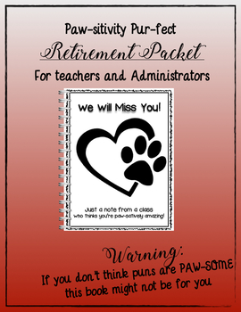 Paw-Some Retirement Packet!