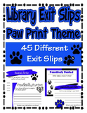 Paw Print Theme Exit Slips Book Related