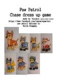 Paw patrol dress up chase game