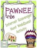 Pawnee American Indians of the Plains Internet Scavenger Hunt WebQuest Activity