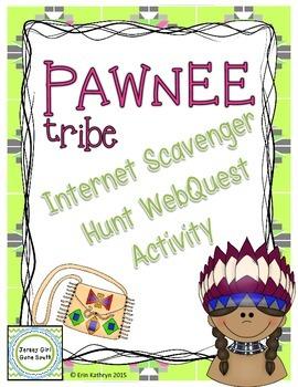 Pawnee Tribe - Native Americans Internet Scavenger Hunt We