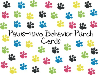 Paws Itive Behavior Punch Cards By Heather Bridges Tpt