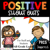 Positive Notes / Shout Out Cards for Students to Students