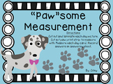 """Paw""some Measurement: Using Nonstandard & Standard Measurement"