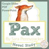 Pax by Sara Pennypacker Novel Study Digital and Printable