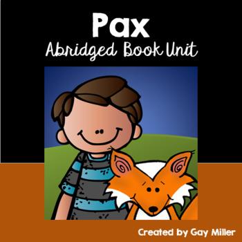 Pax Abridged Novel Study: vocabulary, comprehension, writing [Sara Pennypacker]