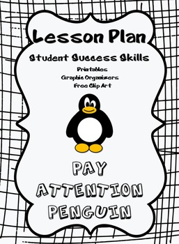 Pay Attention Penguin - Student Success Skills/Character Traits Lesson