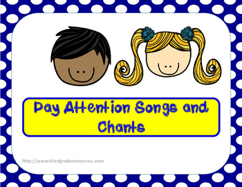 Pay Attention Songs and Chants