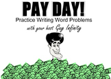 Pay Day!  Practice with Real World Math Problems (SMART Board)