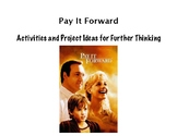 Pay It Forward Activity and Project
