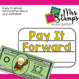Pay It Forward... Spreading POSITIVE Vibes in Your Workplace!