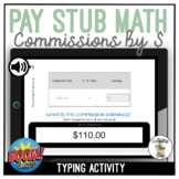 Pay Stub Math Calculating Commissions by $ Typing Boom Cards