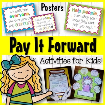 Pay it Forward Day Activities, Posters, Badges, Kindness L