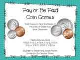 Pay or Be Paid Leveled Coin Games