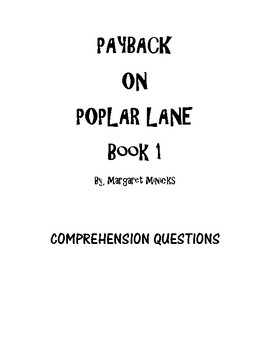 Payback on Poplar Lane Book 1 COMPREHENSION QUESTIONS