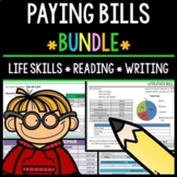 Paying Bills - Life Skills - Reading Comprehension - Special Education - BUNDLE