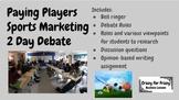 Paying Players Sports Marketing 2 Day Debate