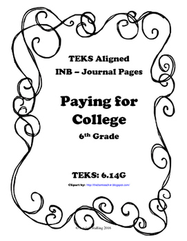 Paying for College INB TEKS 6.14G