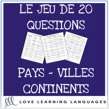Pays, Villes, Continents - French 20 questions geographical locations games