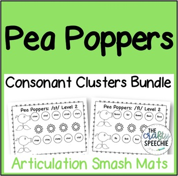 Pea Poppers: Articulation Smash Mats Bundle for Consonant Clusters!