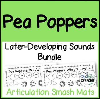 Pea Poppers: Articulation Smash Mats Bundle for Later-Developing Sounds!