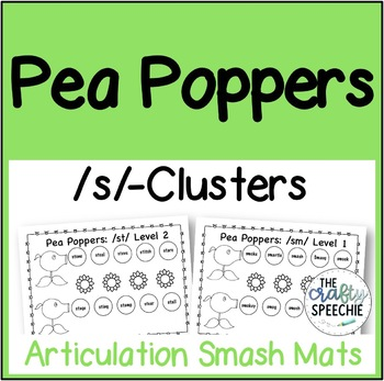 Pea Poppers: Articulation Smash Mats for /s/-clusters