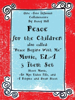Peace Begins With Me- Peace for the Children Music, ELA: 3 Item Set