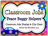 Peace Buggy Classroom Jobs Display & Clip Chart