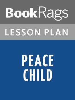 Peace Child Lesson Plans