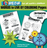 Peace Day World Peace Words to LIVE & LOVE BY Meaningful Coloring Pages