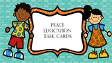 Peace Education  Task Cards