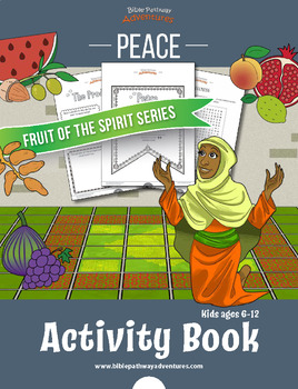 Peace: Fruit of the Spirit Activity Book & Lesson Plan