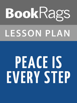 Peace Is Every Step Lesson Plans